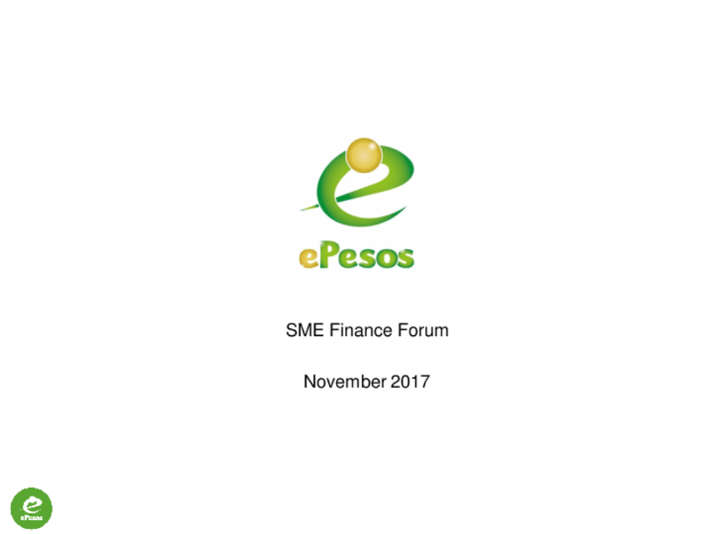 Global SME Finance Forum 2017 Tech Pitch ePesos